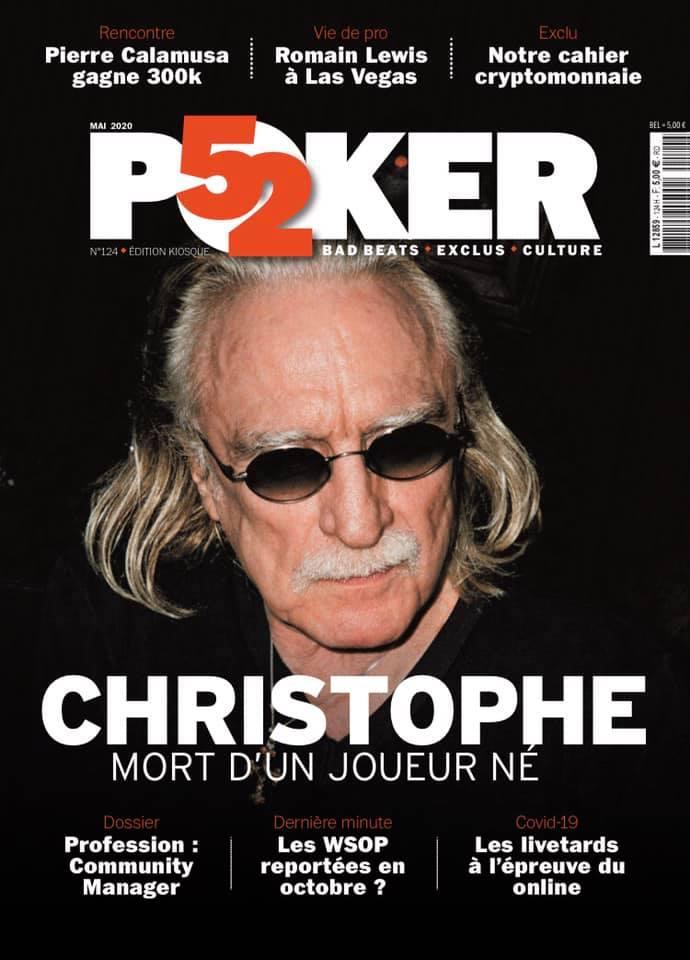 Christophe à l'honneur de Poker52 pour ce numéro de mai 2020